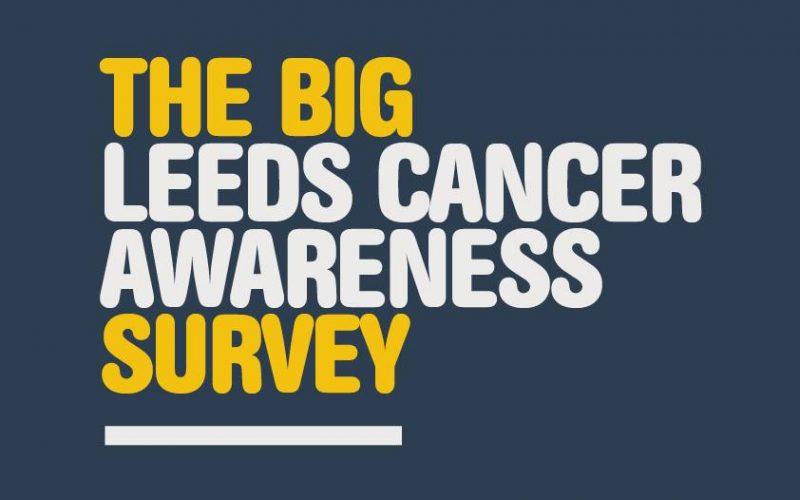 the BIG Leeds cancer awareness survey